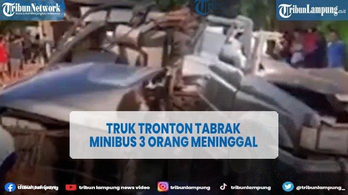 Kecelakaan Maut Minibus dengan Truk Tronton, 3 Orang Tewas