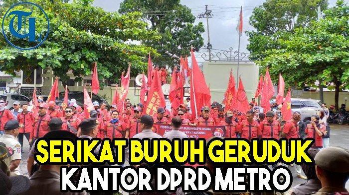 Tolak Omnibus Law, Serikat Buruh Geruduk Kantor DPRD Metro