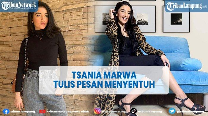 VIDEO Tsania Marwa Tulis Pesan Menyentuh Untuk Sang Buah Hati