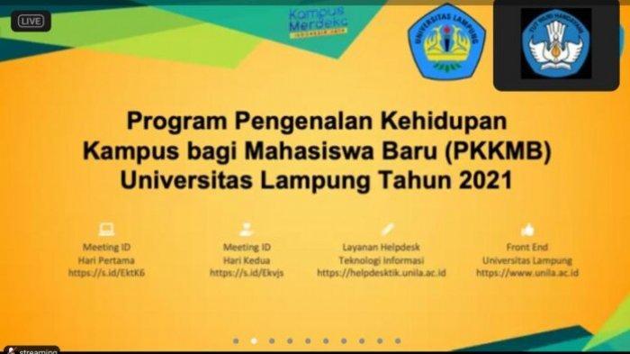 Program Pengenalan Kehidupan Kampus Mahasiswa Baru 2021 Unila Resmi Ditutup