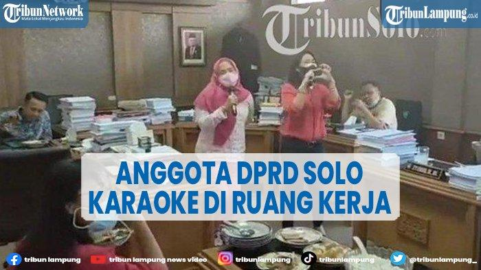 Viral Anggota DPRD Solo Karaoke di Ruang Kerja, Ketua DPRD: Spontanitas