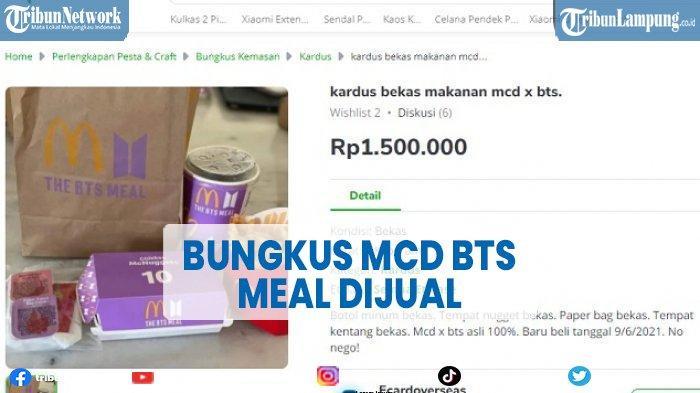 Viral Bungkus McD BTS Meal Dijual Rp 599 Juta di Marketplace