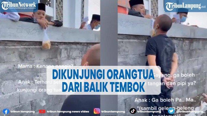 Viral Video Santri Dikunjungi Ortu dari Balik Tembok, Menangis Tak Bisa Cium Ayahnya