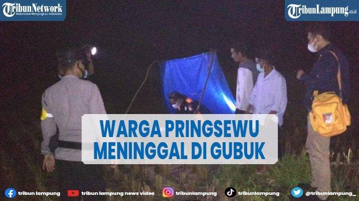 Diduga Kaget Dengar Suara Petir, Warga Pringsewu Lampung Meninggal di Gubuk