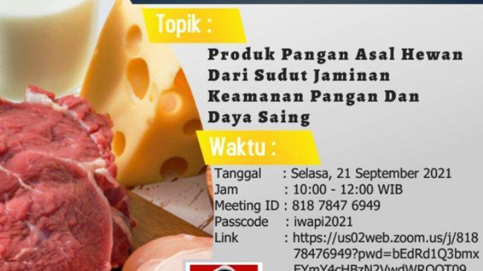 DPD IWAPI Lampung Gandeng Dinas Peternakan dan Keswan Gelar Webinar Produk Pangan asal Hewan