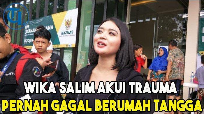 Wika Salim Akui Trauma Pernah Gagal Berumah Tangga