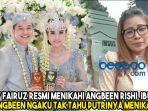 adly-fairuz-resmi-menikahi-angbeen-rishi-ibunda-angbeen-ngaku-tak-tahu-putrinya-menikah.jpg