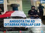 anggota-tni-ad-di-gorontalo-meninggal-ditabrak-pebalap-liar.jpg