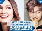 artis-luna-maya-blak-blakan-jatuh-cinta-kepada-boyband-korea-bts.jpg