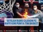 artis-raffi-ahmad-kini-punya-tim-basket-rans-pik-basketball-bakal-debut-di-ibl-2022.jpg