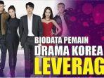 biodata-pemain-drama-korea-leverage.jpg