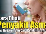 cara-mengobati-asma-saat-kambuh-kenali-apa-itu-asma-dan-cara-kendalikan-asma.jpg