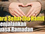 cara-sehat-ibu-hamil-menjalankan-puasa-ramadan.jpg