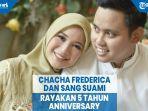 chacha-frederica-dan-sang-suami-rayakan-5-tahun-anniversary-pernikahan.jpg