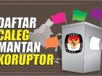 daftar-caleg-mantan-koruptor.jpg