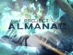 download-film-project-almanac-sub-indo-streaming-film-jonny-weston-dan-sofia-black-delia.jpg