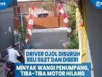 driver-ojol-disuruh-beli-silet-dan-diberi-minyak-wangi-penumpang-tiba-tiba-motor-hilang.jpg