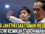 intip-aksi-jan-ethes-saat-temani-presiden-jokowi-resmikan-stadion-manahan-solo.jpg