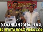 irt-diamankan-polda-lampung-sebar-berita-hoax-virus-corona.jpg