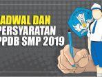 jadwal-dan-persyaratan-ppdb-smp-2019.jpg