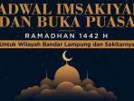 jadwal-imsak-dan-buka-puasa-hari-keenam-6-ramadan-1442-h-atau-18-april-2021-di-lampung.jpg
