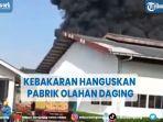 kebakaran-hanguskan-pabrik-olahan-daging-di-purwakarta.jpg