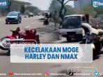 kecelakaan-harley-vs-nmax-di-kemayoran.jpg