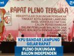 kpu-bandar-lampung-gelar-rapat-pleno-dukungan-balon-independen.jpg