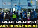 langkah-langkah-untuk-transaksi-tiket-pada-vending-mechine.jpg