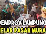 pemprov-lampung-gelar-pasar-murah-hadapi-nataru.jpg
