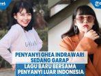 penyanyi-ghea-indrawari-sedang-garap-lagu-baru-bersama-penyanyi-luar-indonesia.jpg
