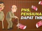 pns-pensiunan-dapat-thr_20180525_100948.jpg
