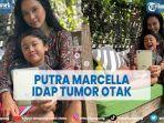 putra-marcella-zalianty-idap-tumor-otak-sejak-balita-ananda-mikola-panik.jpg