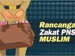 rancangan-zakat-pns-muslim_20180209_143215.jpg