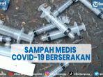 sampah-medis-covid-19-berserakan-di-jembatan-penyeberangan-simpang-tujuh-kudus.jpg
