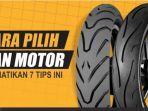 tips-pilih-ban-motor.jpg