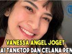 vaneesa-angel-joget.jpg