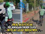 viral-aksi-kocak-pelanggan-order-ojol-setelah-lelah-bergowes.jpg