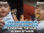 viral-bocah-18-bulan-penderita-kleine-levin-syndrome-tertidur-selama-setahun.jpg