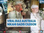 viral-bule-australia-nikahi-gadis-cilegon-mahar-rp-5-m-dan-emas-125-gram.jpg
