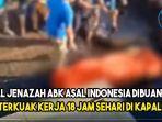 viral-jenazah-abk-asal-indonesia-dibuang-ke-laut-terkuak-kerja-18-jam-sehari-di-kapal-china.jpg