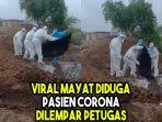 viral-mayat-diduga-pasien-corona-dibungkus-plastik-dan-dilempar-petugas.jpg