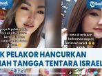viral-melint-ajak-pelakor-indonesia-hancurkan-rumah-tangga-tentara-israel.jpg