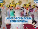 viral-mempelai-wanita-joget-k-pop-kenakan-gaun-pengantin.jpg