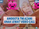 viral-momen-haru-anggota-tni-azani-anak-lewat-video-call.jpg