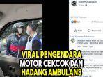 viral-pengendara-motor-cekcok-dan-hadang-ambulans-di-depok-ikuti-mobil-sampai-rumah-sakit.jpg