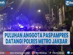 viral-puluhan-anggota-paspampres-datangi-polres-metro-jakbar.jpg
