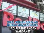 viral-sebuah-sekolah-diubah-menjadi-hotel-jadi-perbincangan-warganet.jpg