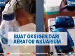viral-video-buat-oksigen-dari-aerator-akuarium-ahli-angkat-bicara.jpg