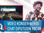 viral-video-konser-kunto-aji-berisi-chat-diputusin-pacar-buat-netizen-mewek.jpg
